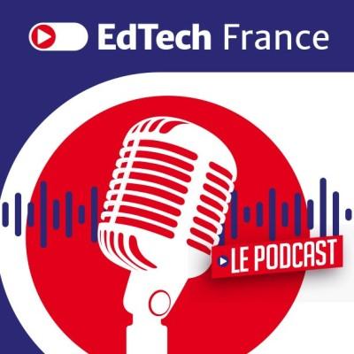 EdTech France Le Podcast